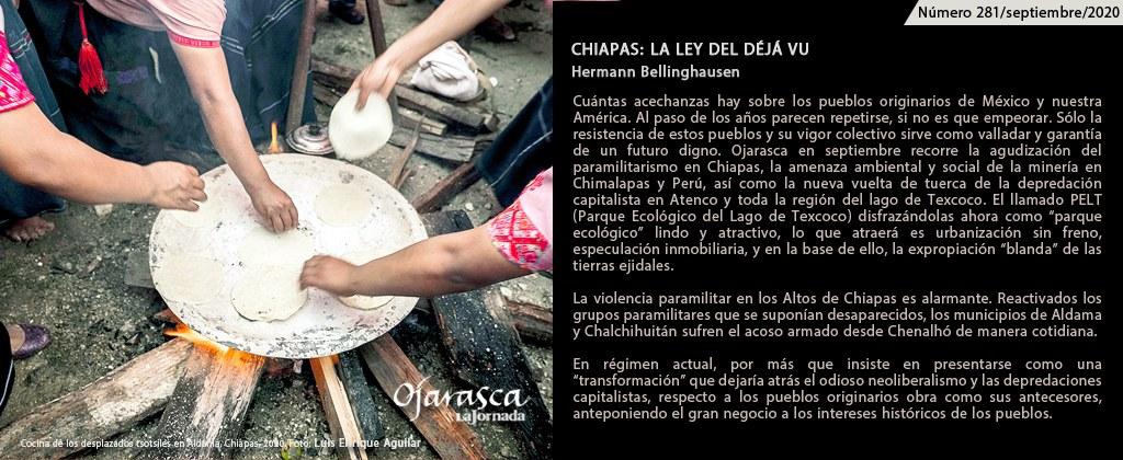 <br>CHIAPAS: LA LEY DEL DÉJÀ VU / 281<br> HERMANN BELLINGHAUSEN. FOTOGRAFÍA: LUIS ENRIQUE AGUILAR
