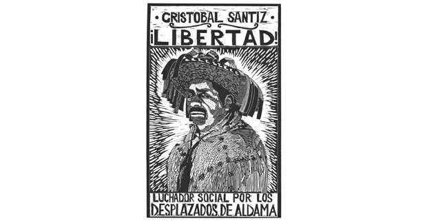 Estampa por la liberación de Cristóbal Santiz, activista tsotsil de Magdalena Aldama, preso del gobierno de Chiapas por defender el territorio de las comunidades y a las familias desplazadas por la violencia paramilitar desde Santa Martha, Chenalhó, 2020
